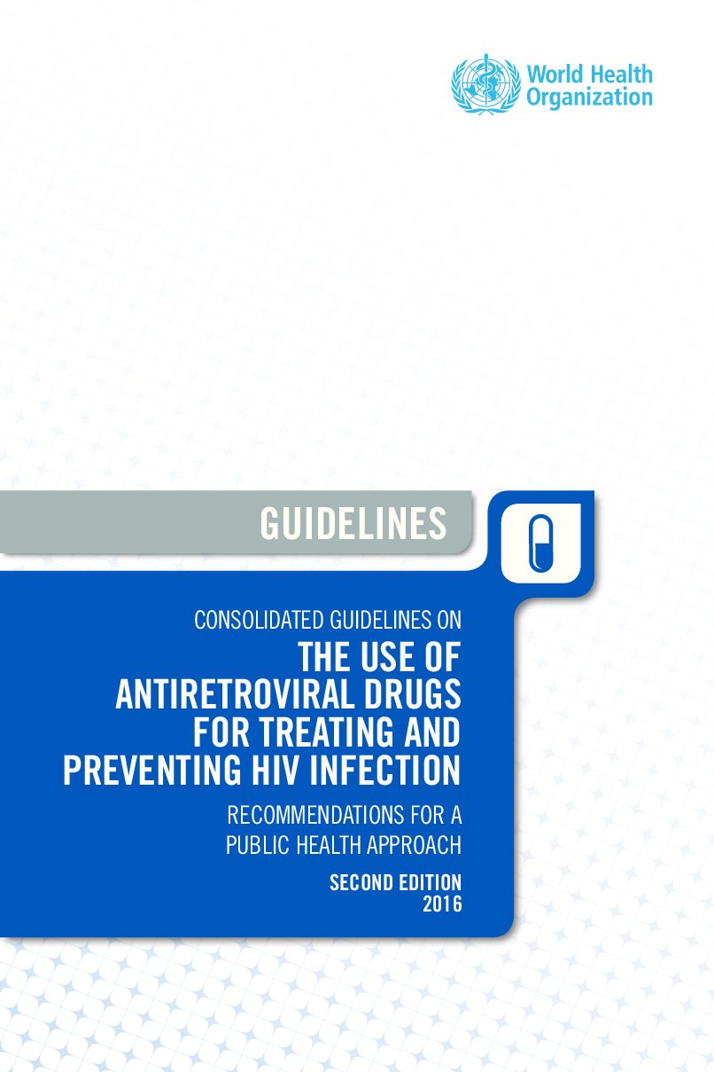 Consolidated guidelines on the use of antiretroviral drugs for treating and preventing HIV infection. ART 2016.