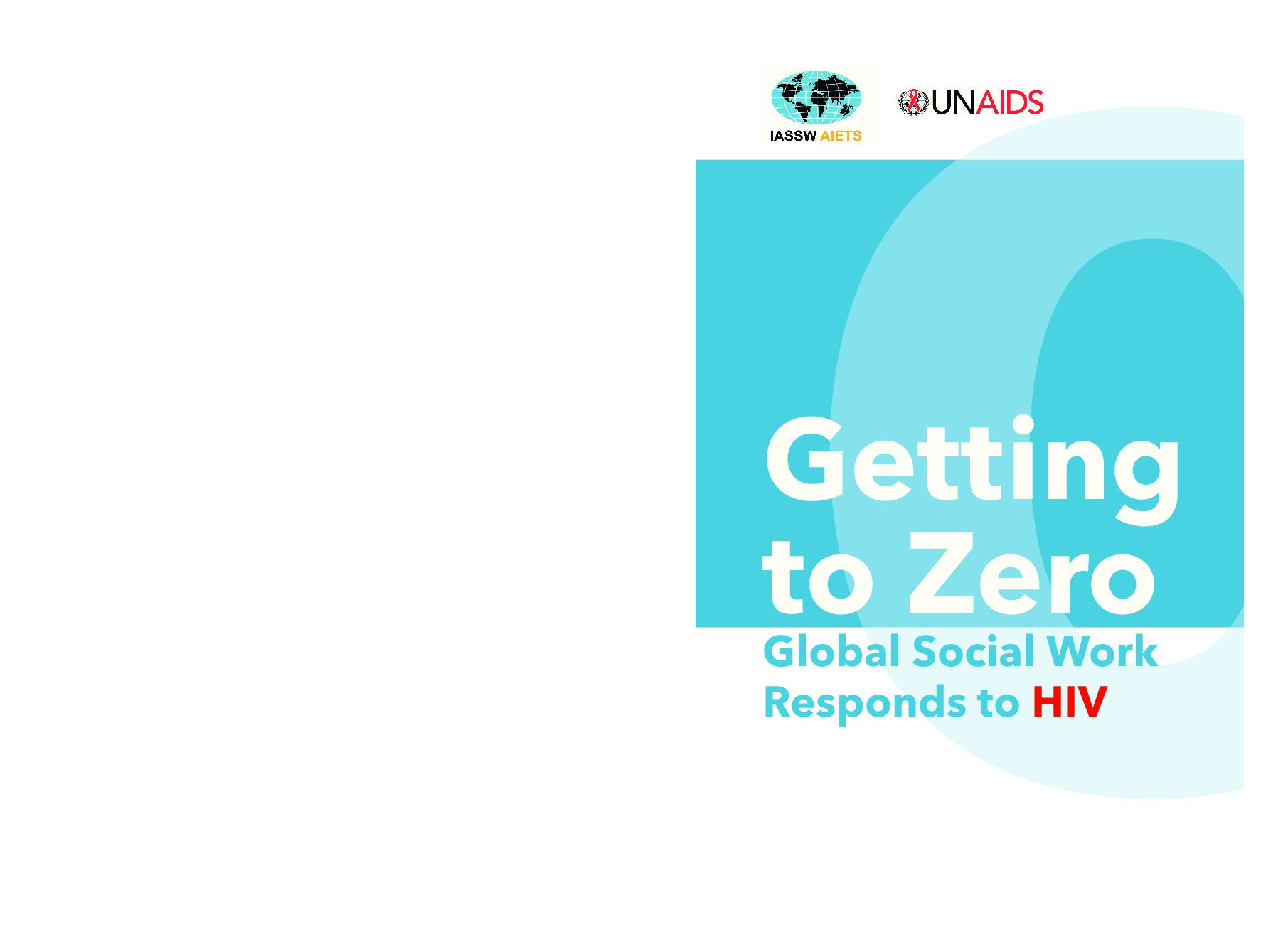 Getting to zero — global social work responds to HIV