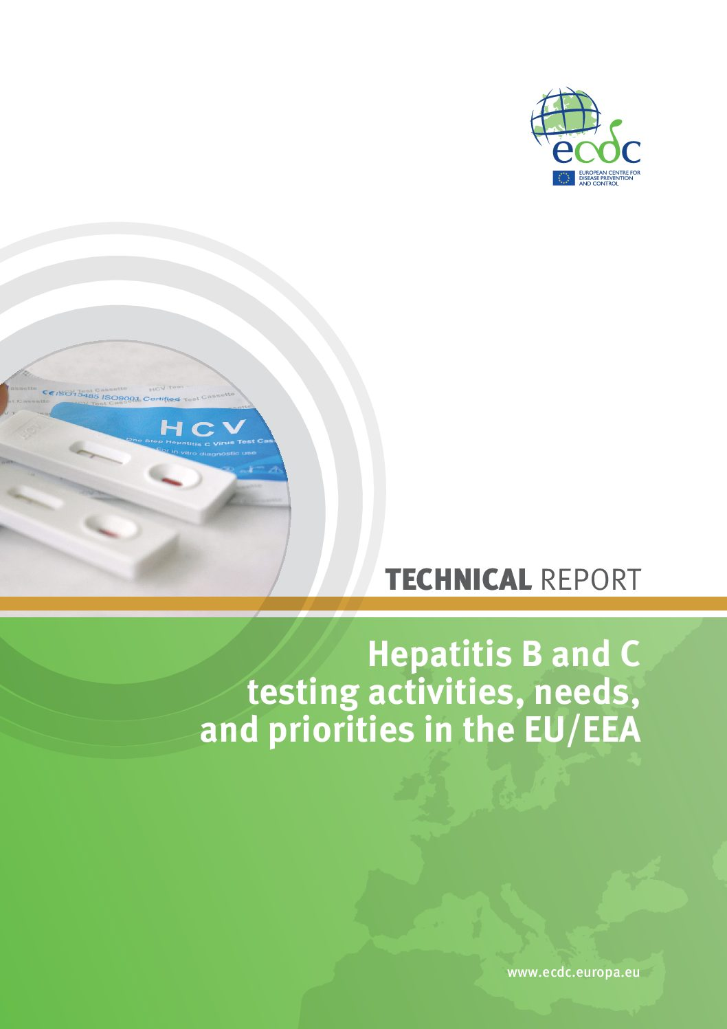 Hepatitis B and C testing activities, needs, and priorities in the EU/EEA. Technical report