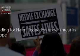 Funding for Harm Reduction under threat in Europe