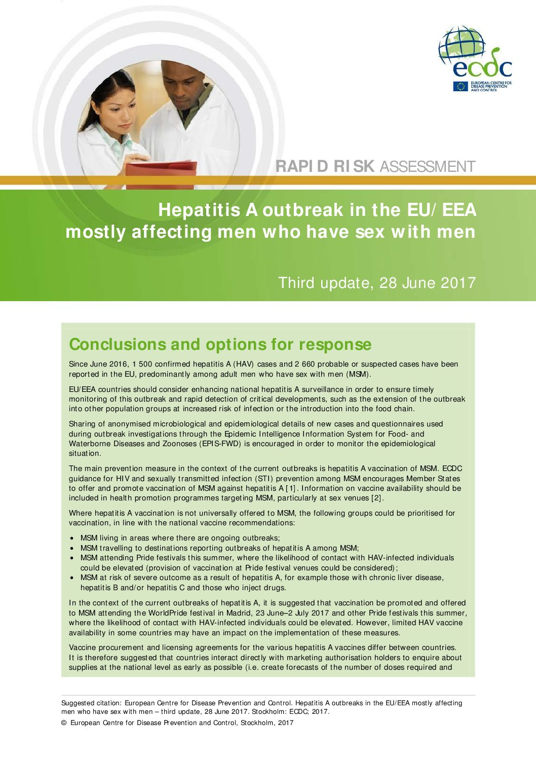 Hepatitis A outbreak in the EU/EEA mostly affecting men who have sex with men. Third update, 28 June 2017
