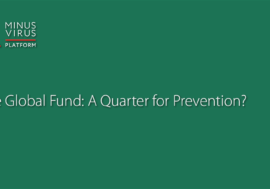 The Global Fund: A Quarter for Prevention?
