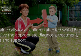 Ukraine calls for all children affected with TB to receive the appropriate diagnosis, treatment, care and support