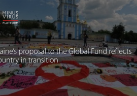 Ukraine's proposal to the Global Fund reflects a country in transition