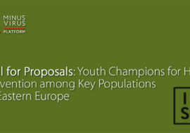 Call for Proposals: Youth Champions for HIV Prevention among Key Populations in Eastern Europe