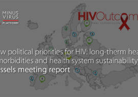 New political priorities for HIV: long-therm health, comorbidities and health system sustainability. Brussels meeting report