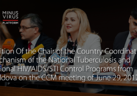 Position Of the Chair of the Country Coordination Mechanism of the National Tuberculosis and National HIV/AIDS/STI Control Programs from Moldova on the CCM meeting of June 29, 2017