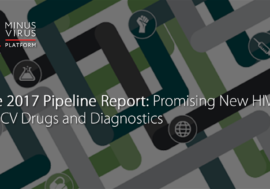 The 2017 Pipeline Report: Promising New HIV, TB & HCV Drugs and Diagnostics