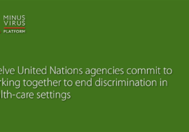 Twelve United Nations agencies commit to working together to end discrimination in health-care settings