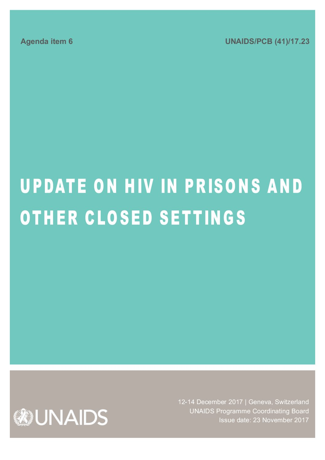 Update on HIV in Prison and other closed settings