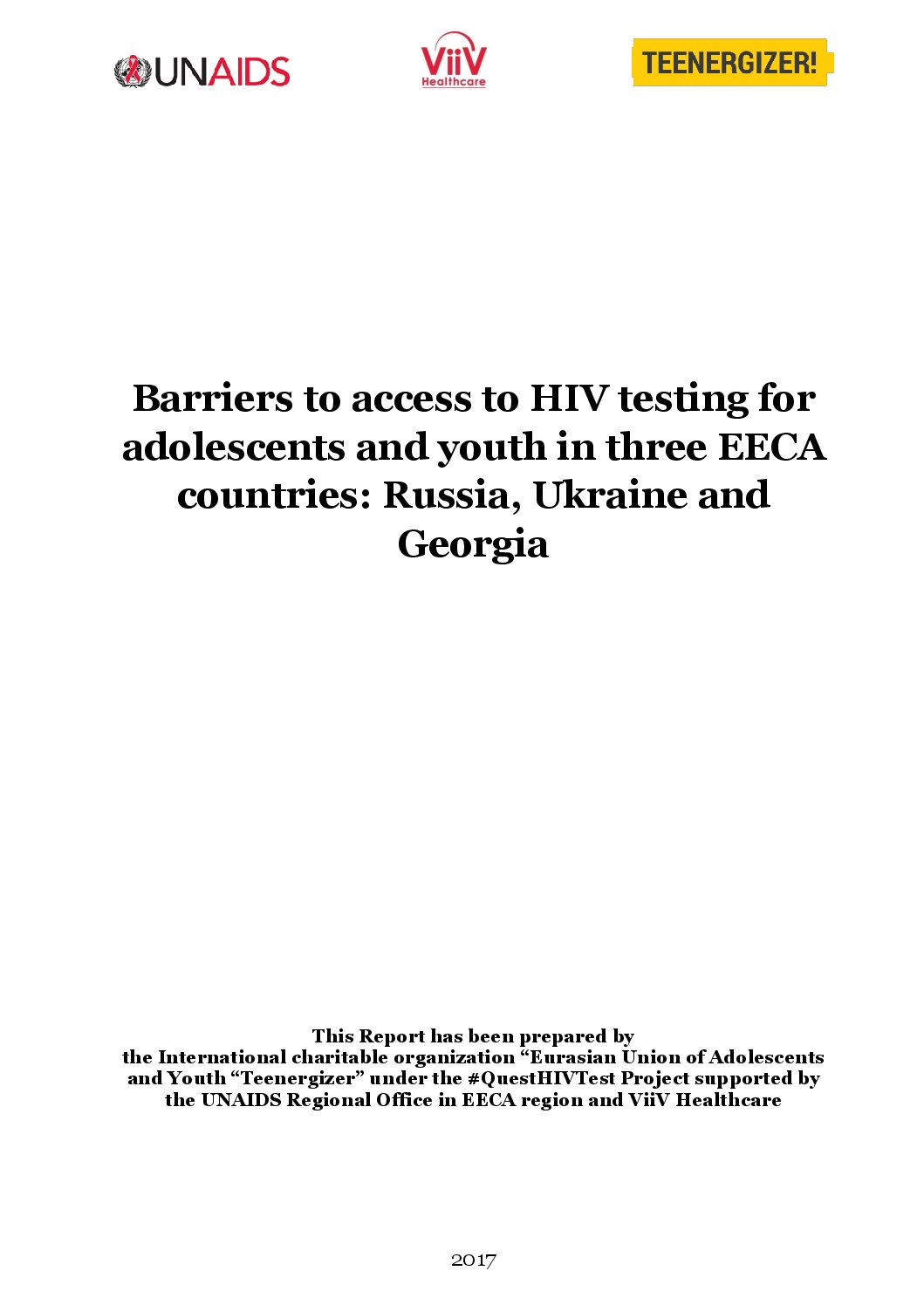 Barriers to access to HIV testing for adolescents and youth in three EECA countries: Russia, Ukraine and Georgia
