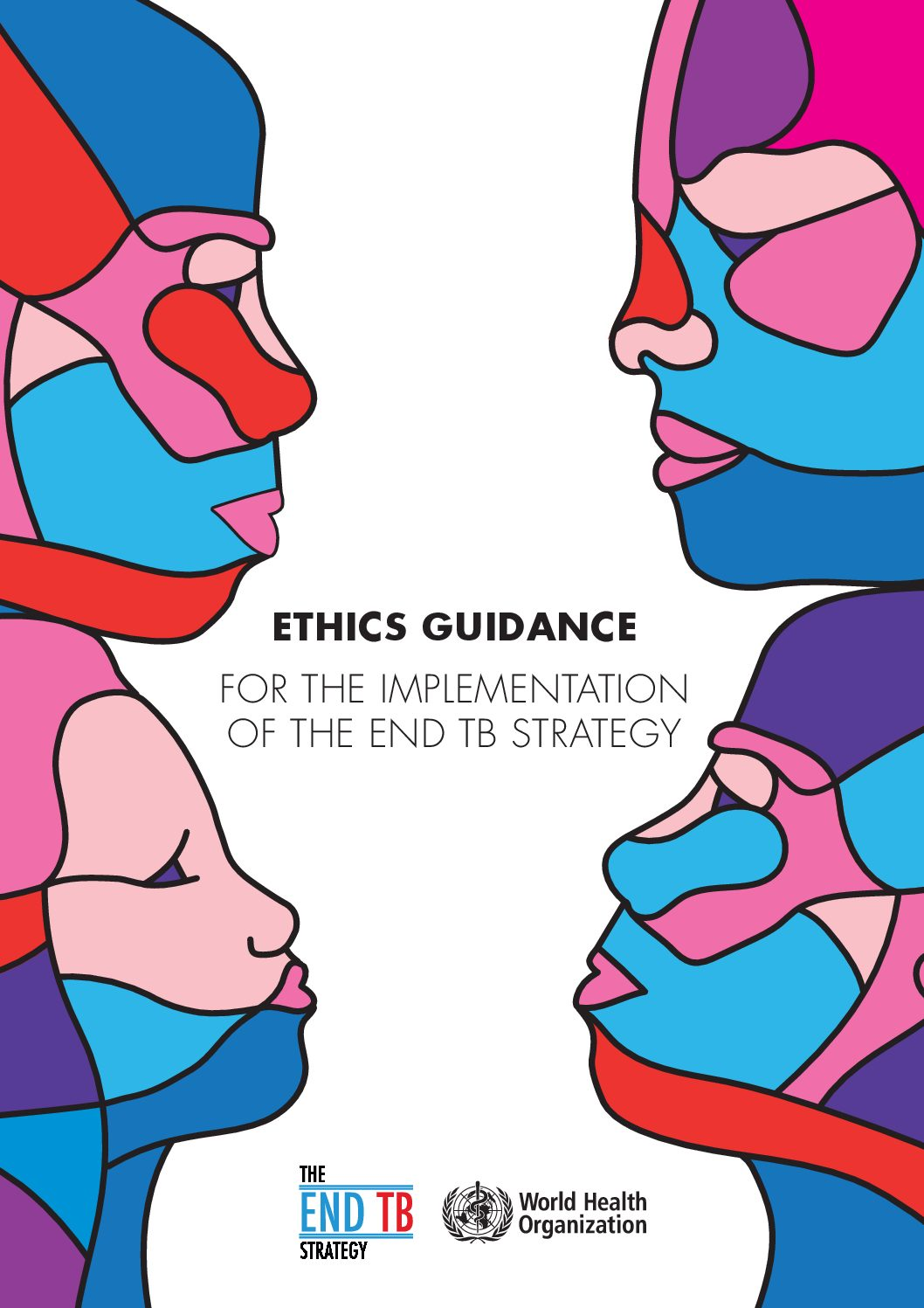Ethics guidance for the implementation of the End TB strategy