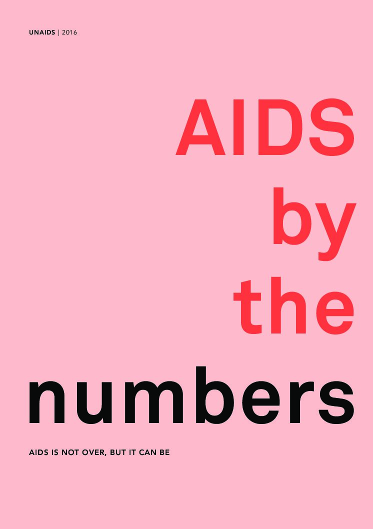 AIDS by the numbers | UNAIDS | 2016