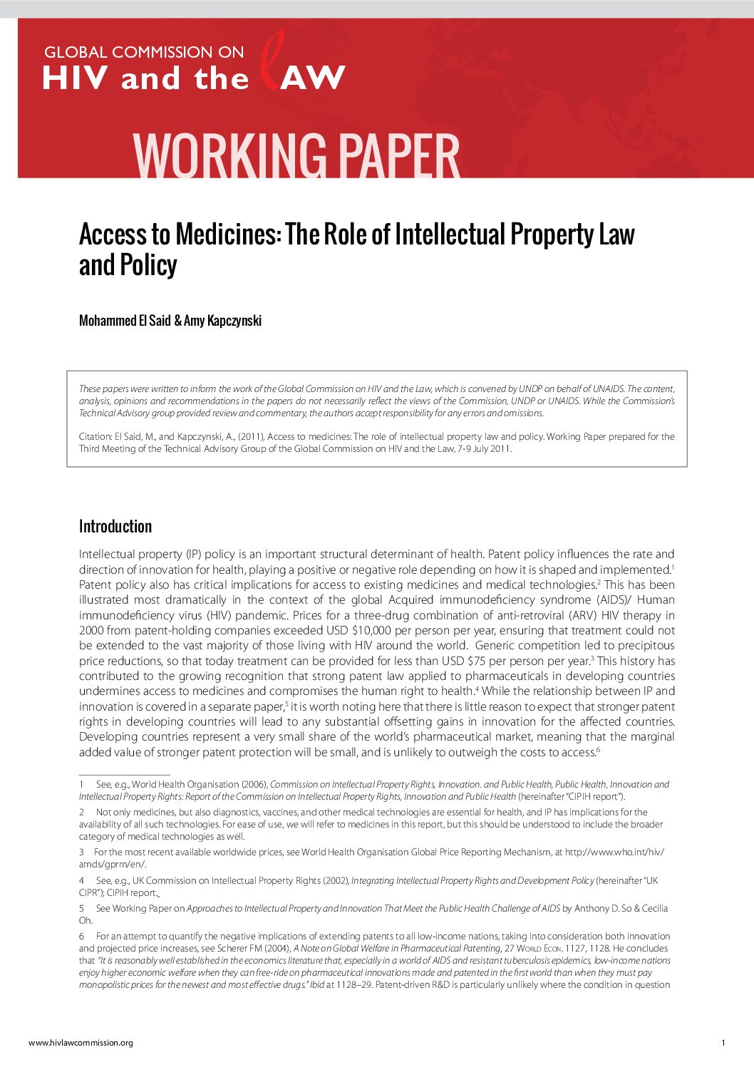 Access to medicines the role of intellectual property law and policy