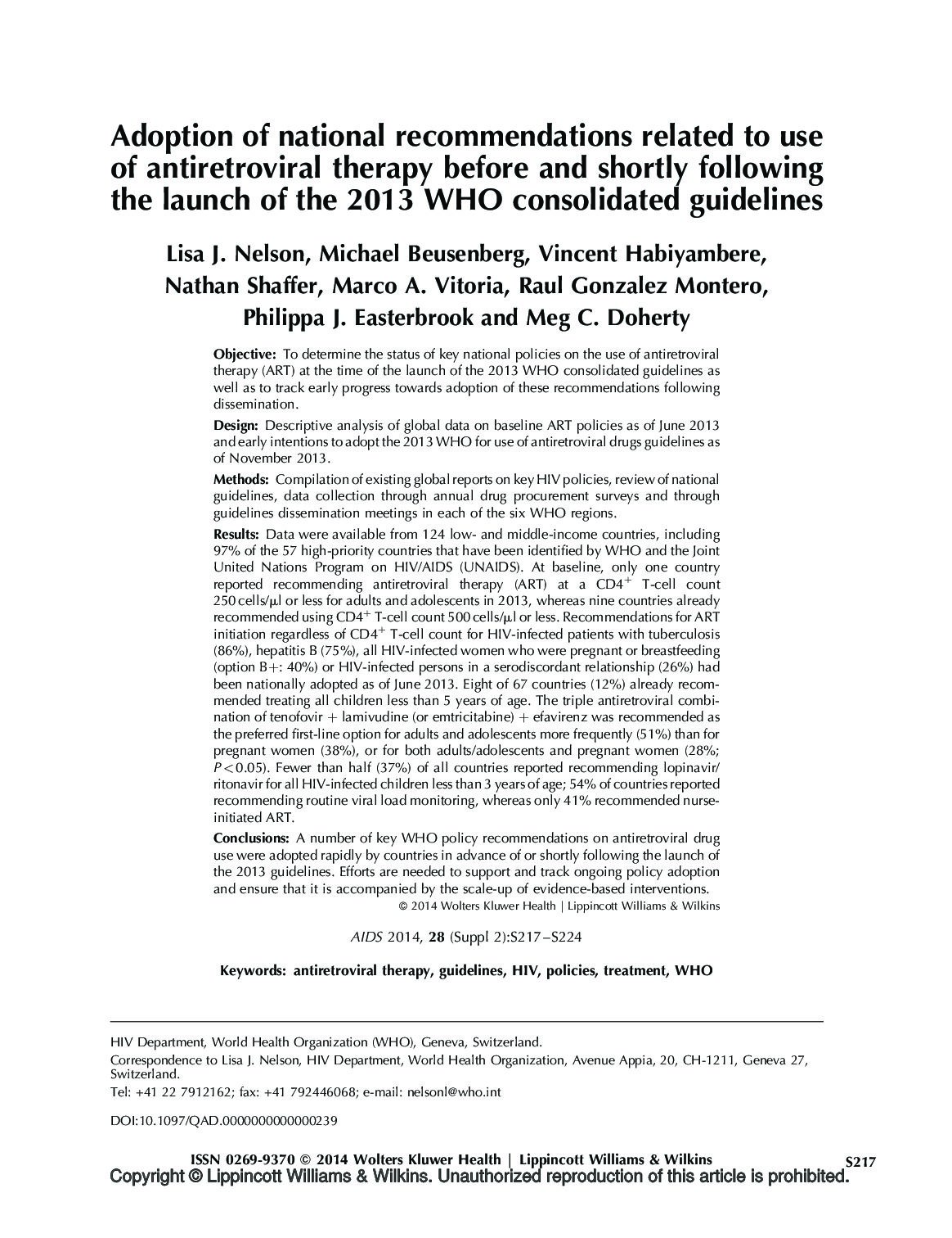 Adoption of national recommendations related to use of antiretroviral therapy before and shortly following the launch of the 2013 WHO consolidated guidelines.
