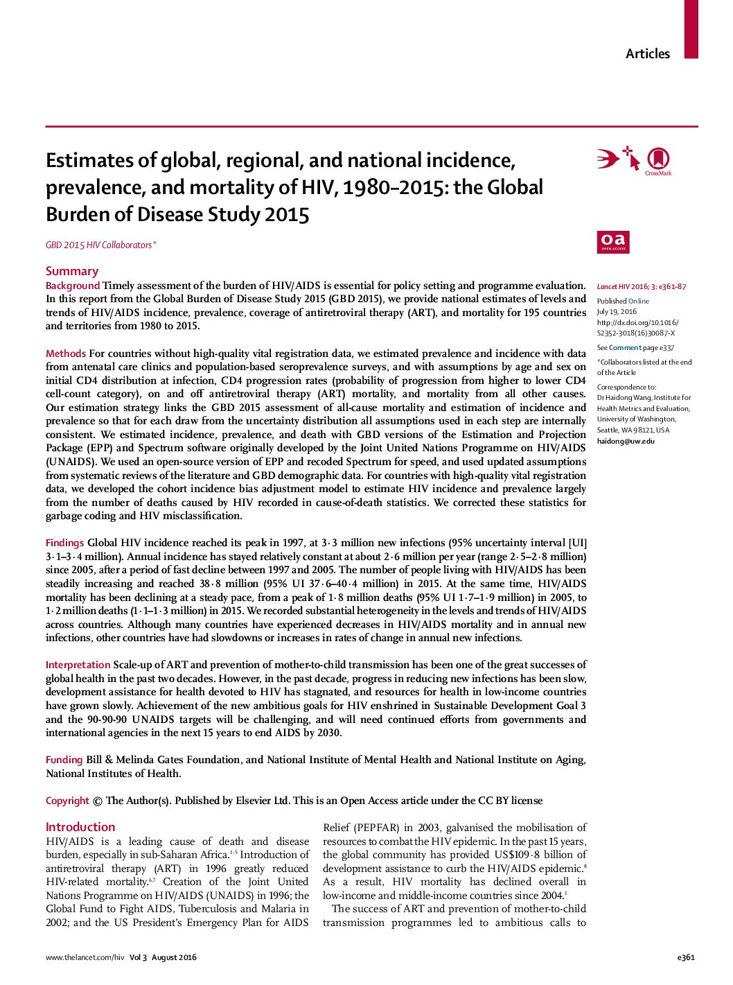 Estimates of global, regional, and national incidence, prevalence, and mortality of HIV, 1980–2015 the global burden of disease study 2015.