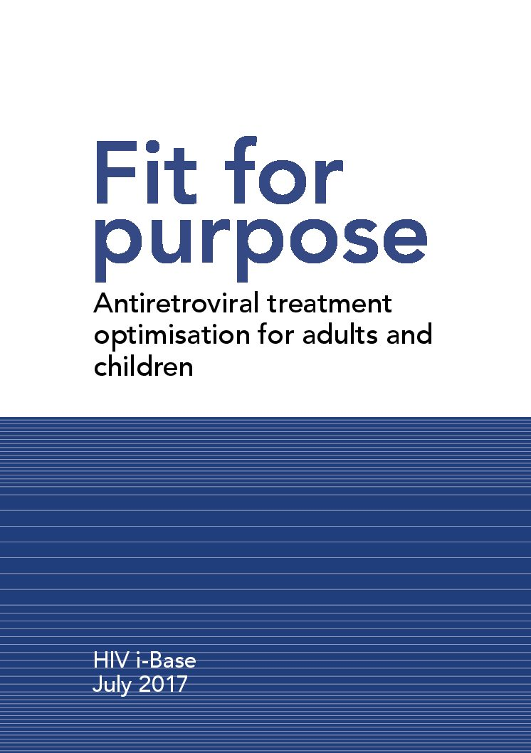Fit for purpose Antiretroviral treatment optimisation for adults and children