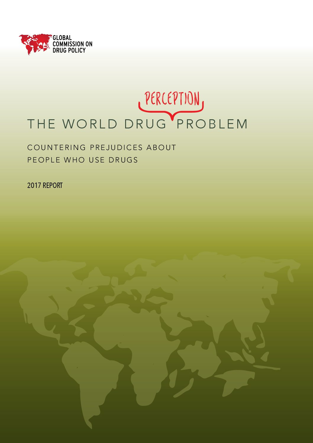 The World Drug Perception Problem: Countering Prejudices About People Who Use Drugs