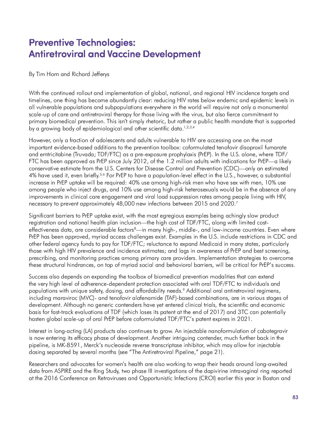 Preventive Technologies: Antiretroviral and Vaccine Development