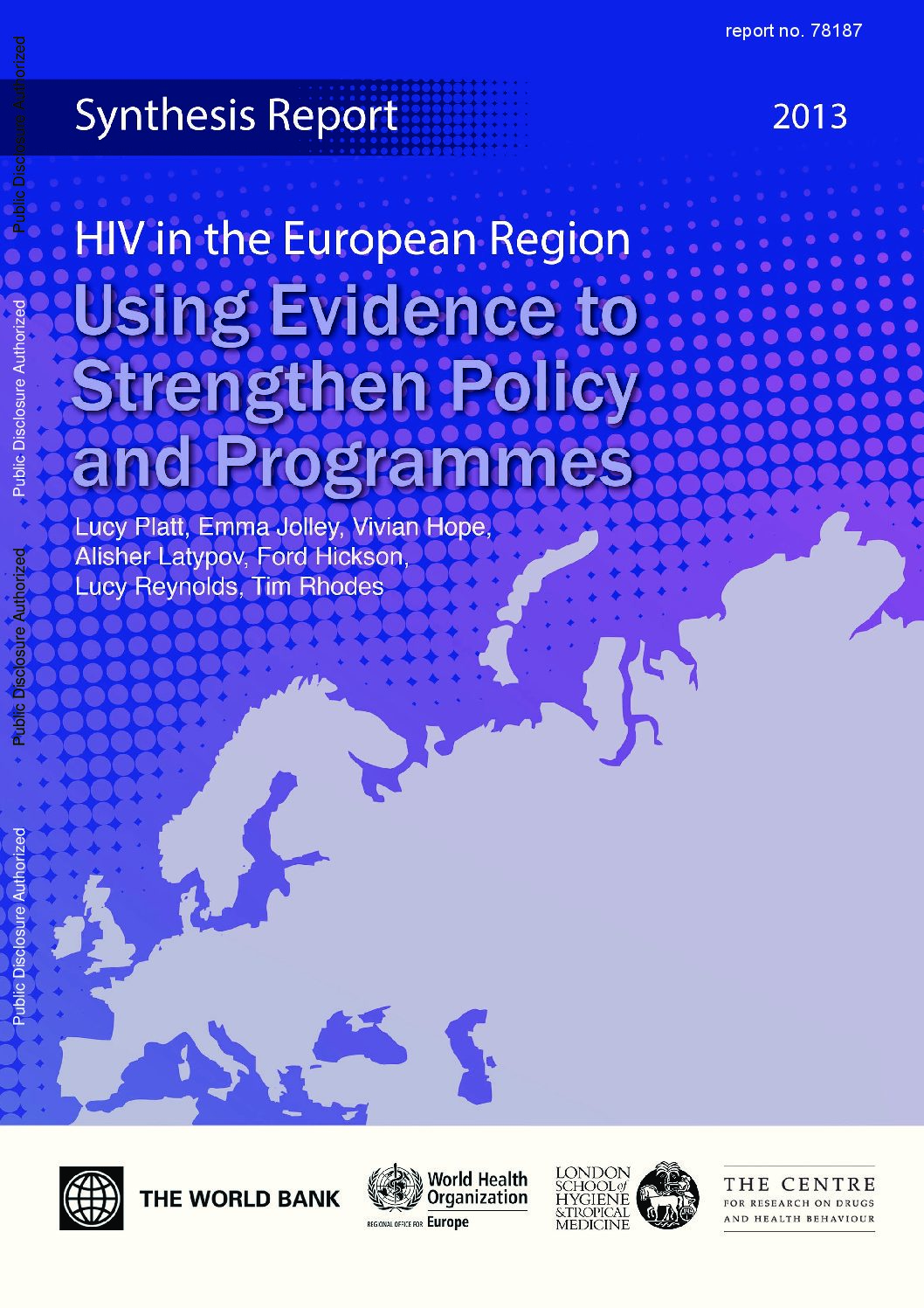 HIV Epidemics in the European Region: Vulnerability and Response