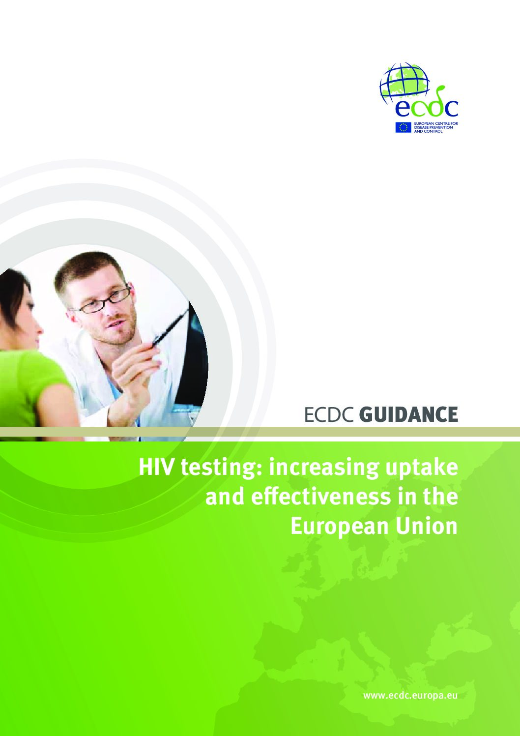 HIV testing increasing uptake and effectiveness in the European Union.