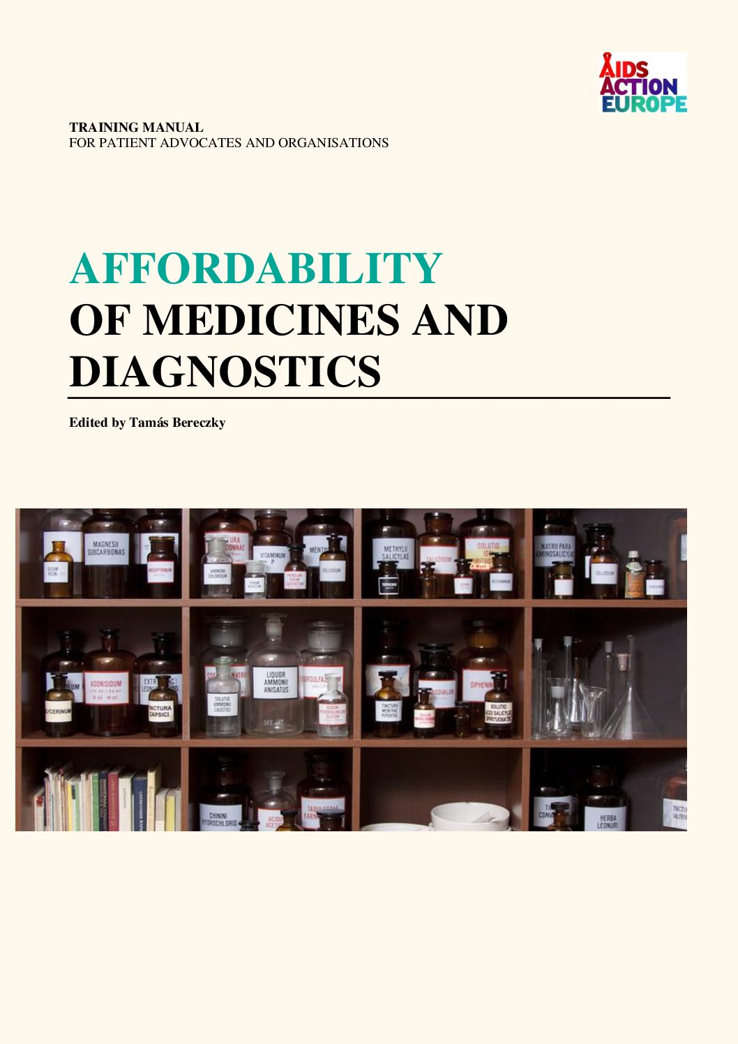 Training  manual for patient advocates and organisations affordability of medicines and diagnostics