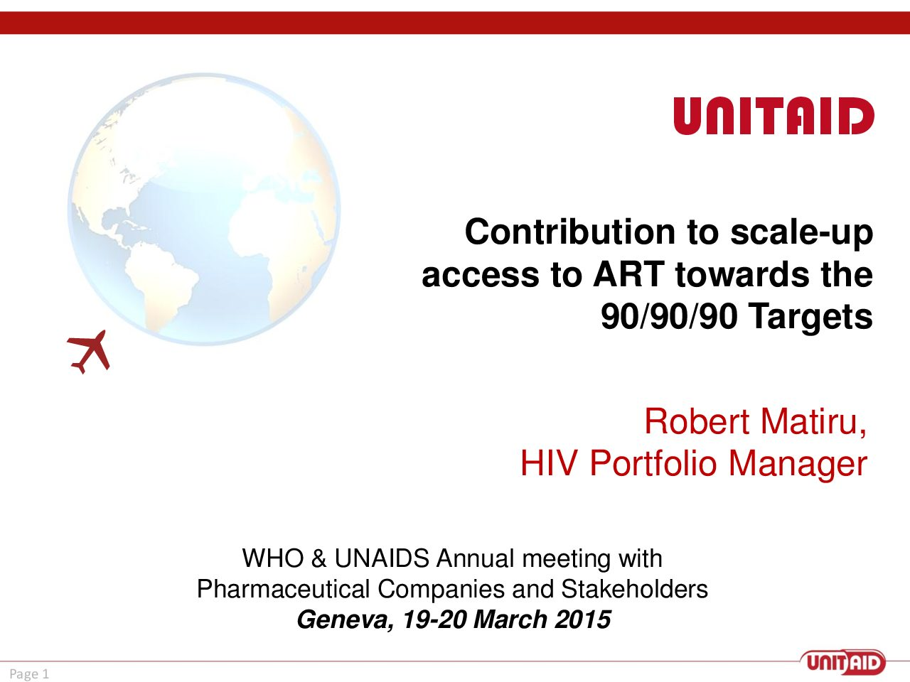 UNITAID contribution to scale-up access to ART towards the 90-90-90 targets.