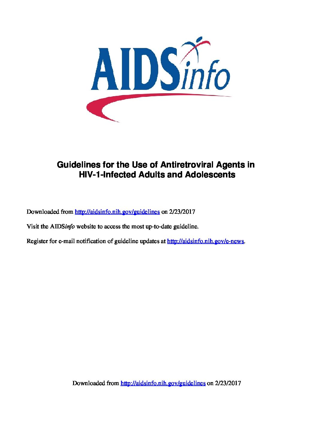 Guidelines for the Use of Antiretroviral Agents in HIV-1-Infected Adults and Adolescents