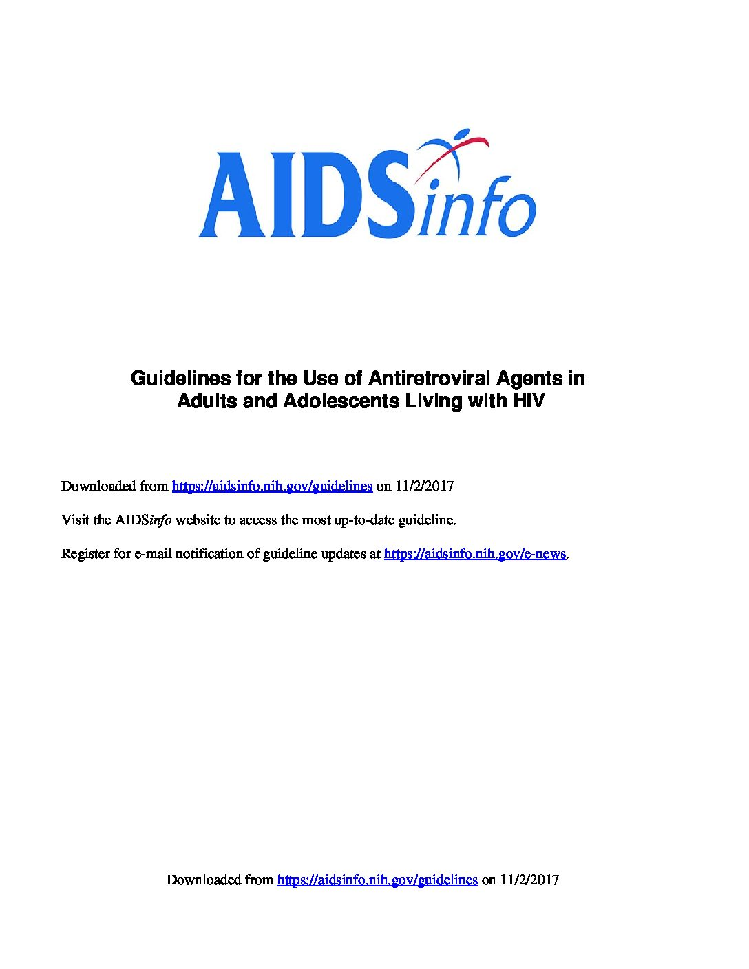 Guidelines for the Use of Antiretroviral Agents in Adults and Adolescents Living with HIV