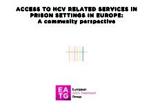 ACCESS TO HCV RELATED SERVICES IN PRISON SETTINGS IN EUROPE: A community perspective