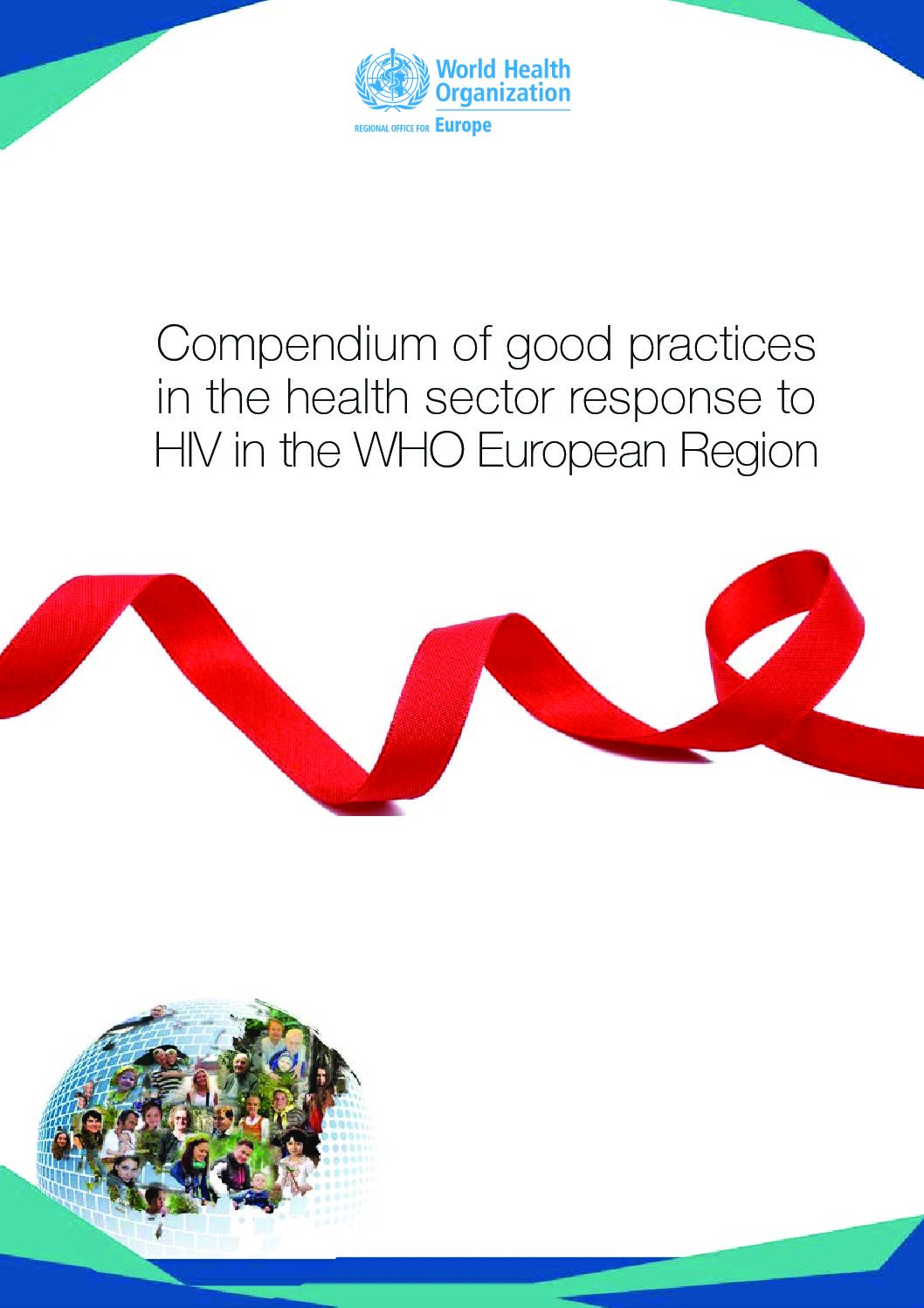 Compendium of good practices in the health sector response to HIV in the WHO European Region (2018)