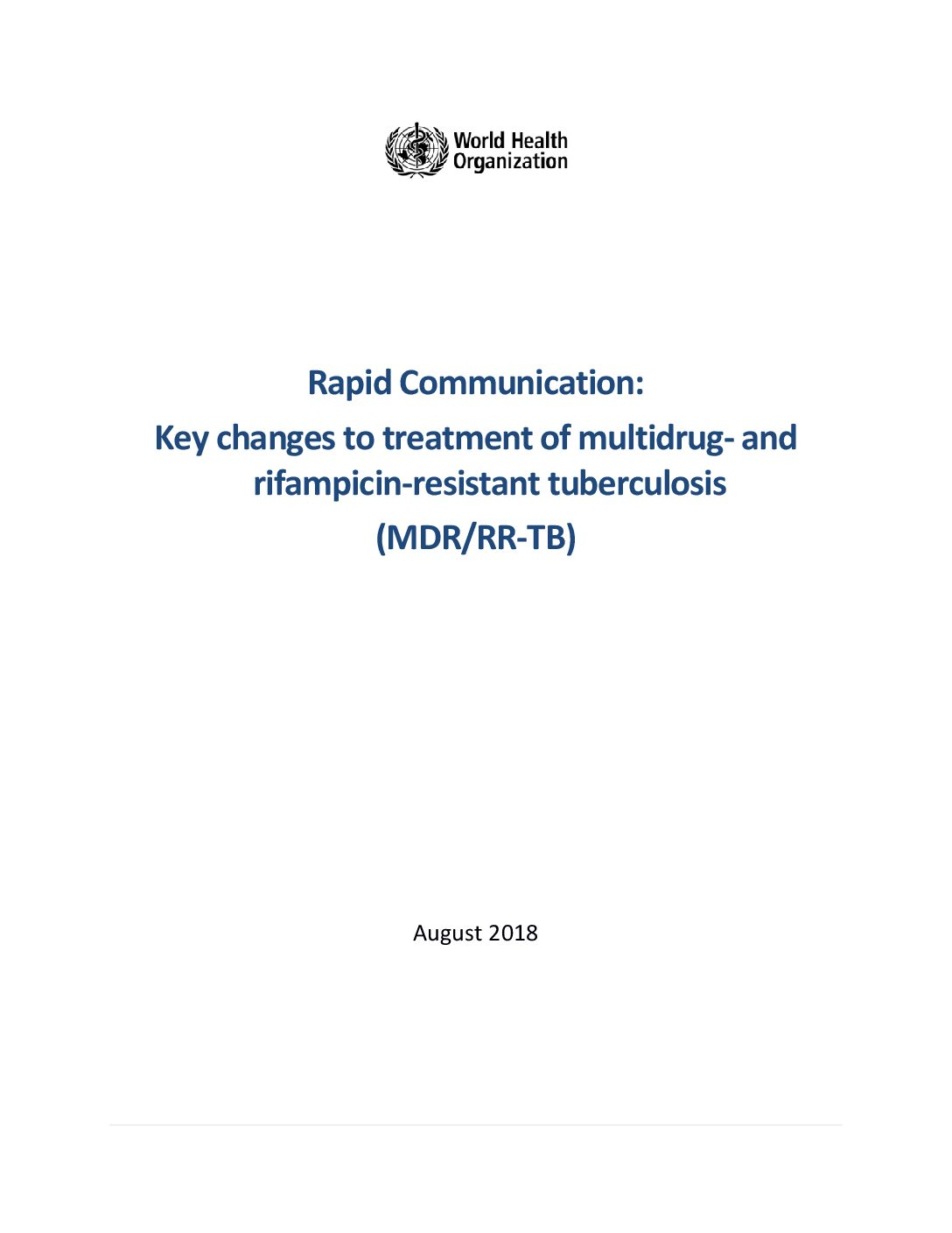 Rapid Communication: Key changes to treatment of multidrug- and rifampicin-resistant tuberculosis (MDR/RR-TB)