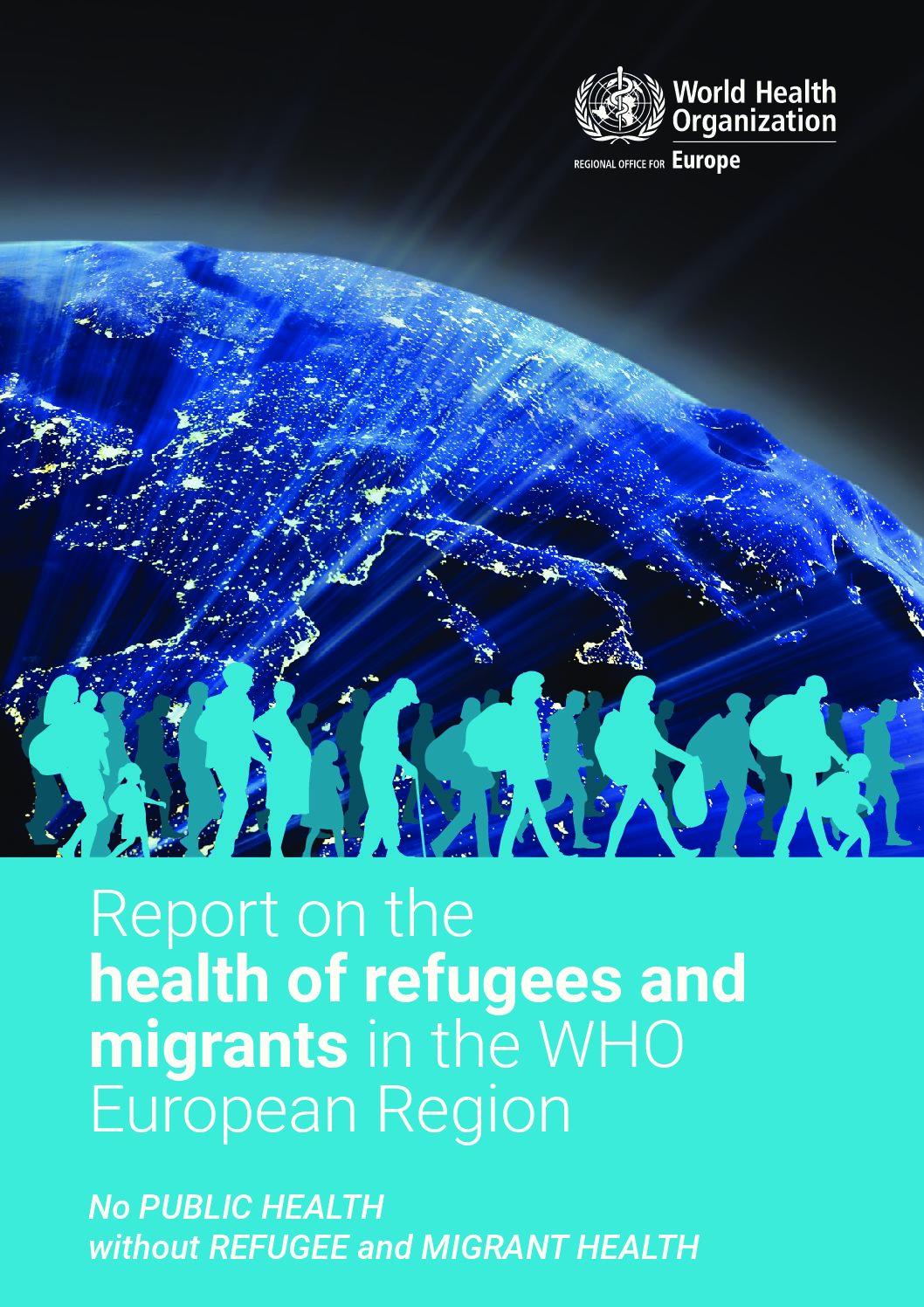 Report on the health of refugees and migrants in the WHO European Region